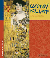 Gustav Klimt A Painted Fairy Tale by Stephan Koja
