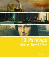 13 Paintings Children Should Know by Angela Wenzel