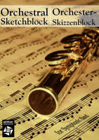 Orchestral Sketchblock for Symphonic Band - Orchester-Skizzenblock Fur Symphonisches Blasorchester by Edition Wissenschaft