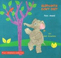 Elephants Don't Diet by Paro Anand
