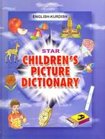 Star Children's Picture Dictionary English-Kurdish (Sorani) - Script and Roman - Classified by Babita Verma
