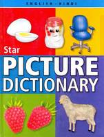 Star Children's Picture Dictionary English-Hindi - Script and Roman by Babita Verma