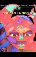 Cruzar La Noche by Alicia Barberis