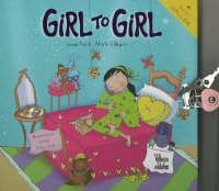 Girl to Girl by Jennie Kent, Maria Villegas