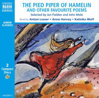 The Pied Piper of Hamelin Selected by Jan Fielden & John Mole by Robert Browning