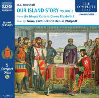 Our Island Story From the Magna Carta to Queen Elizabeth I by H.E. Marshall