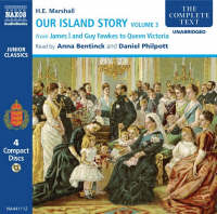 Our Island Story From James I and Guy Fawkes to Queen Victoria by H. E. Marshall
