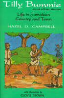 Tilly Bummie LIFE IN JAMAICAN COUNTRY & TOWN by Clovis Brown
