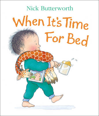 When it's Time for Bed by Nick Butterworth