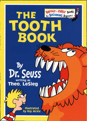The Tooth Book by Theo Le Sieg