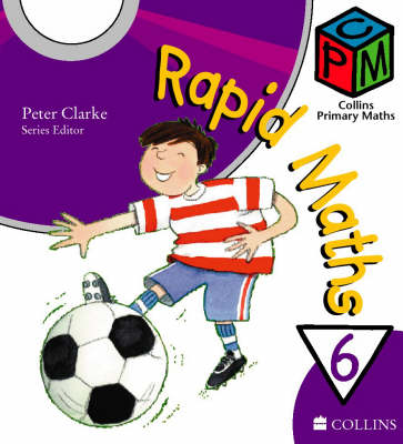 Year 6 Rapid Maths by Peter Clarke