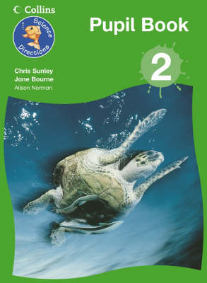 Science Directions Year 2 Pupil Book by Chris Sunley, Jane Bourne