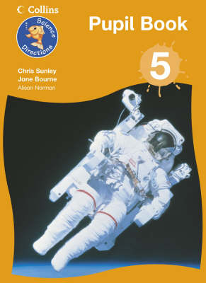 Science Directions - Year 5 Pupil Book by Chris Sunley, Jane Bourne