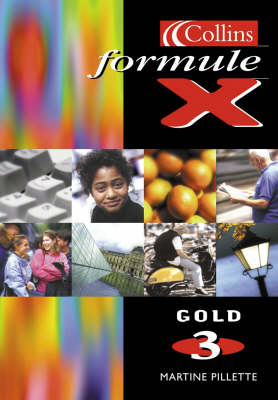 Formule X - Student Book 3 Gold by Martine Pillette