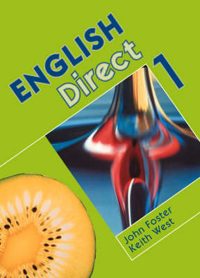 English Direct Student's Book by John Foster, Keith West
