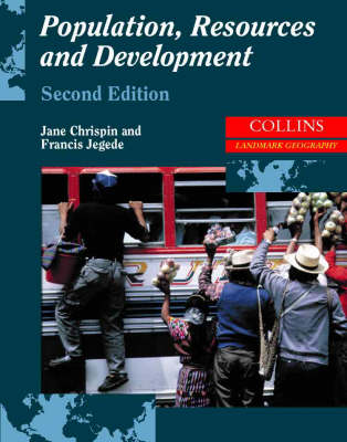 Population, Resources and Development by Jane Chrispin, Francis Jegede