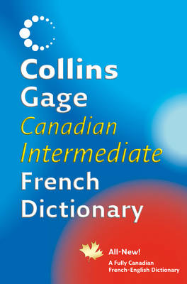 Collins Canadian French Intermediate Dictionary by
