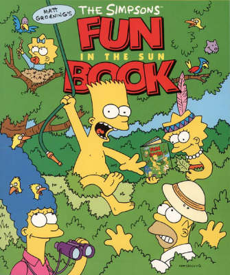 The Simpsons' Fun in the Sun Book by Matt Groening