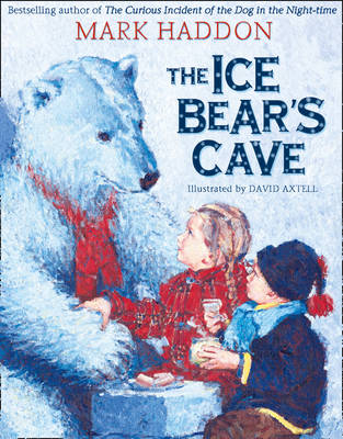 The Ice Bear's Cave by Mark Haddon