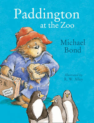 Paddington at the Zoo by Michael Bond