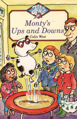 Montys Ups and Downs by Colin West