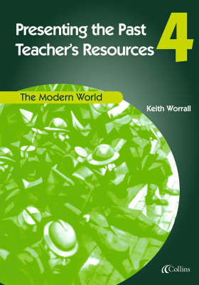 The Modern World Teachers Resources by Keith Worrall, Elizabeth Sparey