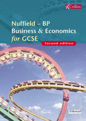 Nuffield-BP Business and Economics for GCSE by Jenny Wales, Nancy Wall, Nancy Wall
