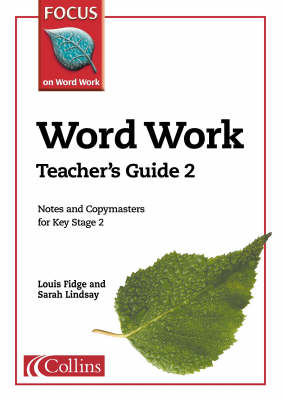 Word Work Teacher's Guide by Louis Fidge, Sarah Lindsay