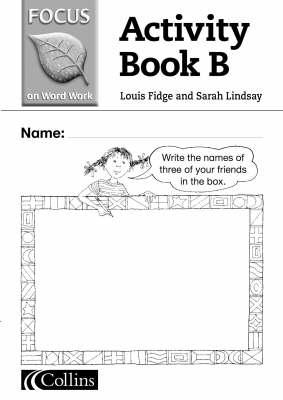 Word Work Activity Book by Louis Fidge, Sarah Lindsay