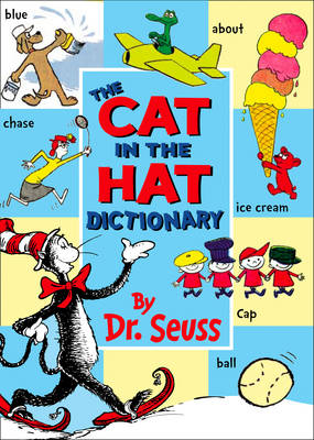The Cat in the Hat Dictionary by Dr. Seuss