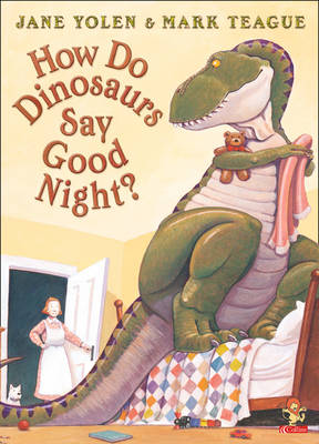How Do Dinosaurs Say Goodnight? by Jane Yolen