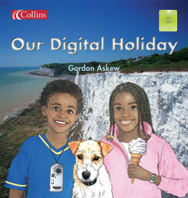 Our Digital Holiday by Gordon Askew