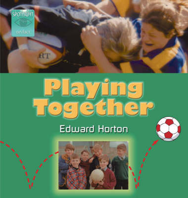 Playing Together by Edward Horton