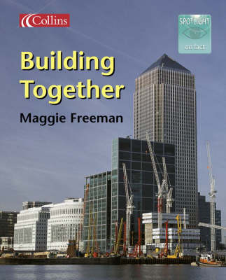 Building Together by Margaret Freeman
