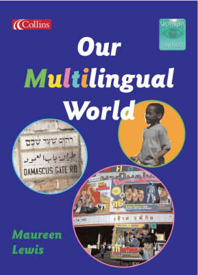 Our Multilingual World by Maureen Lewis