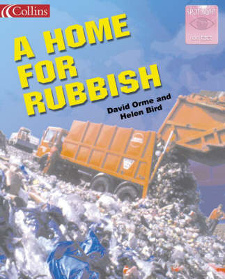 A Home for Rubbish by Helen Bird, David Orme