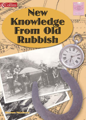 New Knowledge from Old Rubbish by Maureen Haselhurst