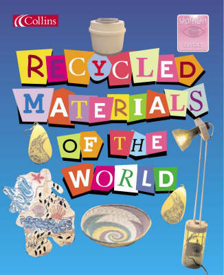 Recycled Materials of the World by Helen Bird, David Orme