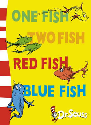 Dr. Seuss - Blue Back Book One Fish, Two Fish, Red Fish, Blue Fish: Blue Back Book by Dr. Seuss