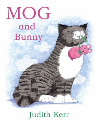 Mog And Bunny by Judith Kerr
