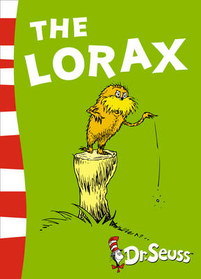 The Dr. Seuss The Lorax: Yellow Back Book by Dr. Seuss