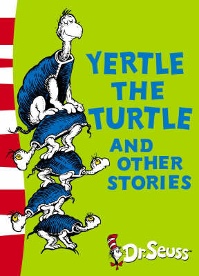 Dr. Seuss - Yellow Back Book Yertle the Turtle and Other Stories: Yellow Back Book by Dr. Seuss