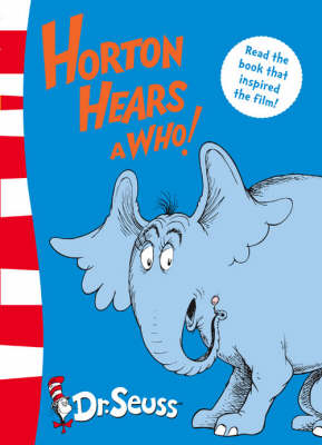 Dr. Seuss - Yellow Back Book Horton Hears A Who!: Yellow Back Book by Dr. Seuss