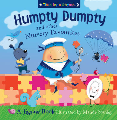 Humpty Dumpty and Other Nursery Rhymes Jigsaw Book by Mandy Stanley