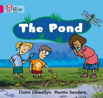 The Pond: Band 01b/Pink B by Claire Llewellyn