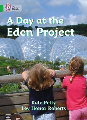 A Day at the Eden Project Band 05/Green by Catherine Petty