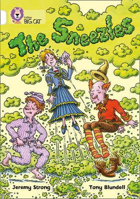 The Sneezles Band 10/White by Jeremy Strong