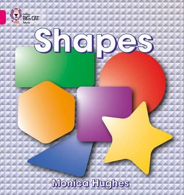 Shapes: Band 01a/Pink a by Collins Educational, Monica Hughes