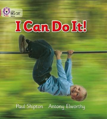 I Can Do It: Band 01b/Pink B by Paul Shipton