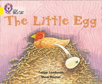 The Little Egg Band 03/Yellow by Tanya Landman